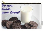 Do You Dunk Your Oreos Carry-all Pouch by Barbara Griffin
