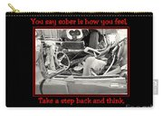 Don't Drink And Drive Carry-all Pouch