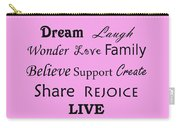 Dream Laugh Wonder Love Family And More Carry-all Pouch