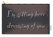 Dreaming Of You Greeting Card - Moon On Water Carry-all Pouch