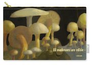 Edible Mushrooms Carry-all Pouch