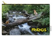Forest Friends Sharing A Log Over A Creek On Mt Spokane Carry-all Pouch