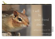 Friend For Peanuts Carry-all Pouch