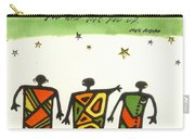 Friends Stand Beside You Carry-all Pouch