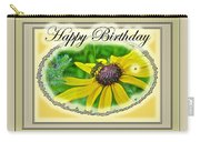 Happy Birthday Card    Black-eyed Susan And Bee Carry-all Pouch