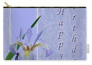 Happy Birthday Greeting Card - Blue Flag Iris Wildflower Carry-all Pouch