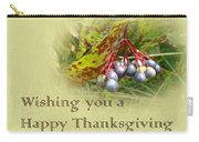 Happy Thanksgiving Greeting Card - Autumn Viburnum Berries Carry-all Pouch
