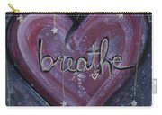 Heart Says Breathe Carry-all Pouch