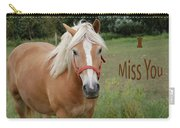 Horse Miss You Carry-all Pouch