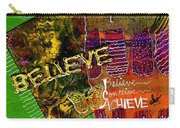 I Believe In You Carry-all Pouch