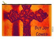 Joy Comes Carry-all Pouch