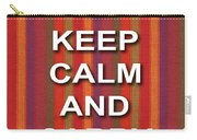 Keep Calm And Carry On Poster Print Red Purple Stripe Background Carry-all Pouch