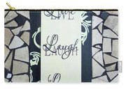 Live-laugh-love Tile Carry-all Pouch by Cynthia Amaral