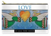 Love Is All You Need Poster Carry-all Pouch