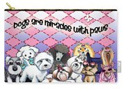 Miracles With Paws Carry-all Pouch by Catia Cho