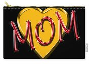 Mom 2 Carry-all Pouch