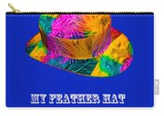 My Feather Hat Carry-all Pouch