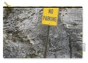 No Parking Carry-all Pouch