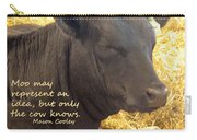 Only Cows Know Carry-all Pouch