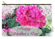 Pink Geranium Greeting Card Mothers Day Carry-all Pouch