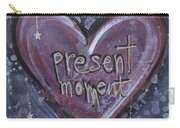 Present Moment Heart Carry-all Pouch