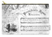 Presidents Hymn, 1863 Carry-all Pouch