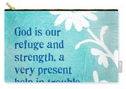 Refuge And Strength Carry-all Pouch by Linda Woods