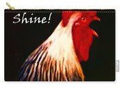 Rise And Shine - Rooster Clucking - Painterly Carry-all Pouch