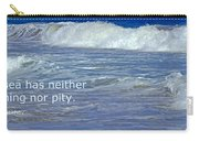 Sea Without Pity Carry-all Pouch