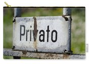 Signboard In Italian Privato Carry-all Pouch