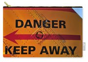 Signs Of Danger Carry-all Pouch