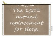 Sleep Replacement Scrapbook Carry-all Pouch