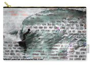 Surfing The Wall Carry-all Pouch by RJ Aguilar
