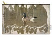 Sympathy Greeting Card - Canada Goose Carry-all Pouch
