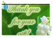 Thank You For The Gift Greeting Card - Lily Of The Valley Carry-all Pouch