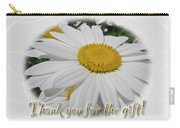 Thank You For The Gift Greeting Card - White Daisy Carry-all Pouch
