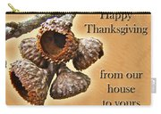 Thanksgiving Card - Where Acorns Come From Carry-all Pouch