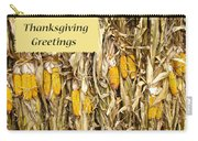 Thanksgiving Greeting Card - Dried Corn Stalks Carry-all Pouch