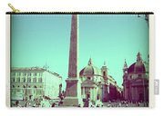 The Piazza Del Popolo. Rome Carry-all Pouch