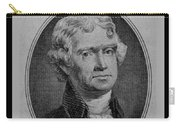 Thomas Jefferson In Black And White Carry-all Pouch