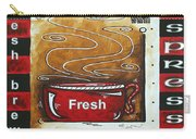 Warm Cup Of Joe Original Painting Madart Carry-all Pouch by Megan Duncanson