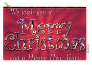 We Wish You A Merry Christmas Carry-all Pouch