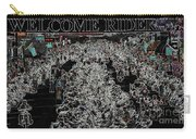 Welcome Riders Carry-all Pouch