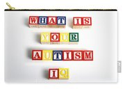 What Is Your Autism Iq Carry-all Pouch