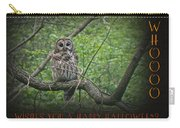 Whoooo Wishes  You A Happy Halloween - Greeting Card - Owl Carry-all Pouch
