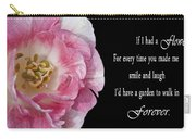 If I Had A Flower Carry-all Pouch