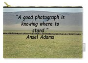 Ansel Adams Quote Carry-all Pouch
