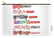 Ego Love Smile Gossip Success Jealousy Knowledge Confidence Wisdom Words Quote Pillows Tshirts Curta Carry-all Pouch