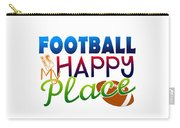 Football Is My Happy Place Carry-all Pouch