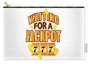 Gambler Waiting For A Jackpot 777 Gambling Fun Carry-all Pouch